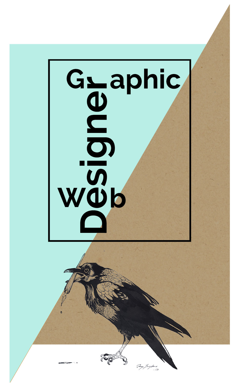 "A graphic image with the text ""Graphic Designer Web"". A black crow holding a pen is in the front."